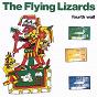 Album Fourth wall de The Flying Lizards