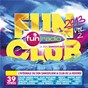 Compilation Fun club 2013 vol 2 avec Hold Up / Calvin Harris / Keen' V / Maître Gims / Lynnsha...