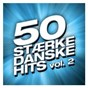 Compilation 50 stærke danske hits (vol. 2) avec Bryan Rice / TV 2 / Cut N Move / Sanne Salomonsen / Morten Remar...