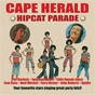 Compilation The cape herald hipcats parade avec J Alvarez / Waddington / Bickerton / Little Ronnie Joyce & Jonathan Butler / B Fonville...