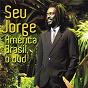 Album América brasil (digital) de Seu Jorge