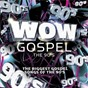 Compilation Wow gospel - the 90's avec Cece Winans / Fred Hammond / Kirk Franklin / Yolanda Adams / Karen Clark-Sheard...