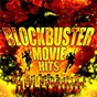 Compilation Blockbuster movie hits avec Harry Warren / Monty Norman / John Barry / Giorgio Moroder / Deborah Harry...