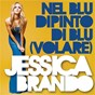 Album Nel blu dipinto DI blu (volare) de Jessica Brando
