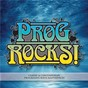 Compilation Prog rocks! avec The Flower Kings / Jethro Tull / Generator van der Graaf / Rare Bird / Deep Purple...