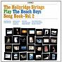 Album The beach boys songbook vol. 2 de Hollyridge Strings