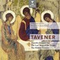Album Tavener : the last sleep of the virgin & thunder entered her de Chilingirian Quartet / David Hill / The Choir of Winchester Cathedral
