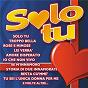 Compilation Solo tu avec Franco Battiato / Bazar Matia / Alan Sorrenti / Nada / Mango...