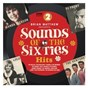 Compilation Sounds of the sixties: the hits avec The Young Idea / The Hollies / The Fourmost / Gerry & the Pacemakers / Ken Dodd...