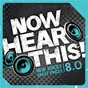 Compilation Now hear this! 8.0 avec Abandon / Samestate / Unspoken / Tidewater / Remedy Drive...