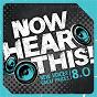 Compilation Now hear this! 8.0 avec Audrey Assad / Samestate / Unspoken / Tidewater / Remedy Drive...