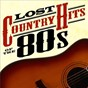 Compilation Lost country hits of the 80s avec David Slater / Jim Rushing / Gene Watson / Molly Ann Leikin / Lee Holdridge...