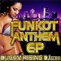 Compilation Funkot anthem ep avec Airto Moreira / DJ Jet Baron / Shisotex / Ramon Zenker / Gottfried Engels...
