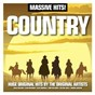 Compilation Massive hits!: country avec Larry Gatlin & the Gatlin Brothers / Willie Nelson / Slim Whitman / Glen Campbell / Bobbie Gentry...