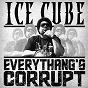 Album Everythang's corrupt de Ice Cube