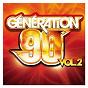 Compilation Génération 90 vol.2 avec Matmatah / Emma Bunton / Geri Halliwell / Matt Rowe / Mel Brown...