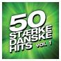 Compilation 50 stærke danske hits (vol. 1) avec Carsten Lykke / Lis Sørensen / Louise Ellerbaek / Michael Learns To Rock / Infernal...