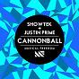Album Cannonball de Justin Prime / Showtek