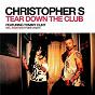 Album Tear down the club (feat. tommy clint) de Christopher S
