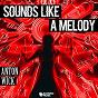 Album Sounds Like a Melody de Anton Wick