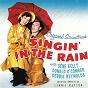 Album Singin' in the Rain (Original Motion Picture Soundtrack) de Donald O'connor / Gene Kelly / Debbie Reynolds