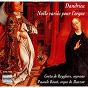 Album Dandrieu: noëls variés pour l'orgue de Greta de Reyghere / Pascale Rouet