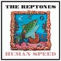Album Human speed de The Reptones
