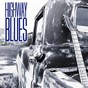 Compilation Highway blues avec Sonny Terry, Brownie Mcghee / James Elmore / Howlin' Wolf / James Cotton / Jimmy Wilson...