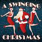 Album A swingin' christmas de Listener's Choice & the Stardust Swing Band