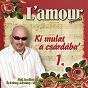 Album Ki mulat a csárdába', vol. 1 de L'amour