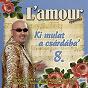 Album Ki mulat a csárdába', vol. 8 de L'amour