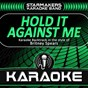 Album Hold it against me (karaoke backtrack originally performed by britney spears) de Starmakers Karaoke Band