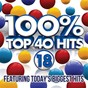 Compilation 100% top 40 hits 18 avec Maria Levinson / Frank Rivers / David Shannon / Mia Love / James Major...