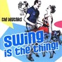 Album Swing is the thing! de The Beatniks