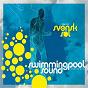 Compilation Swimmingpool sound vol 1 avec Uno Svenningsson / Erik S / Governor Andy / Irma Schultz Keller / Johan Ohlsson...