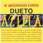 """Album Serie de colección """"16 autenticos exitos"""" de Dueto Azteca"""
