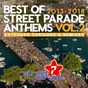 Compilation Best of street parade anthems, vol. 2 (2013 / 2018) (extended versions & remixes) avec Schuhmacher / Animal Trainer / Luciano / Mr.Da-Nos / Alex Price...