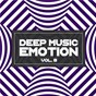 Compilation Deep Music Emotion, Vol. 8 avec Dave Agam / Wildflowers / Club Sonique / Frank Fusto / Tony Kixs...