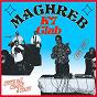 Compilation Maghreb k7 club: synth raï, chaoui & staifi (1985-1997) avec Anonyme / Zaïdi el Batni / Zaidi Jouidi / Nordine Staïfi / Larbi Smati...
