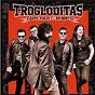 Album Fuerte, flojo... y en directo de Trogloditas