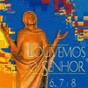 Compilation Louvemos o senhor, vol. 6, 7 & 8 avec Beth / Kater / Antonio Maria / Padre Joãozinho / Maria do Rosário...