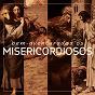 Compilation Bem-aventurados os misericordiosos avec Simone / Fátima Souza / Walmir Alencar / Thiago Costa / Lucimare Nascimento...