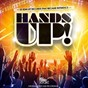 Compilation Hands up! (25 edm hit records that became reference) avec Love Connection / Apple 9 / DJ Dado, Michelle Weeks / Datura / The Lawyer...
