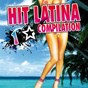 Compilation Hit latina compilation, vol. 1 avec Fuego / Josy Nogueira / Senior Group / Roland / Flako Marannis, DJ Mariachi...