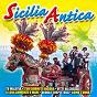 Compilation Sicilia antica avec Francesca Alotta / Franco Morgia / Giovanella Urso / Salvo Tropea / Umberto...