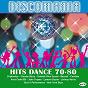 Compilation Discomania: hits dance 70-80,  vol. 6 avec John Tropea / Chakachas / Claudia Barry / Orlando Riva Sound / Banzaii...