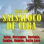 Album Best of salsaloco de cuba (salsa, merengue, bachata, samba, mambo, baila loco) de Salsaloco de Cuba