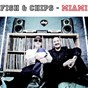 Album Miami de Fish & Chips