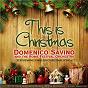 Album This Is Christmas (Domenico Savino Performing Timeless Christmas Songs) de Richard Storrs Willis / Domenico Savino & the Rome Festival Orchestra / The Rome Festival Orchestra / Félix Mendelssohn / Leroy Anderson...
