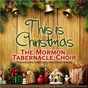 Album This is christmas (the mormon tabernacle choir performing timeless christmas songs) de The Mormon Tabernacle Choir / Georg Friedrich Haendel